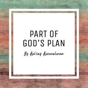 Part of God's Plan by Kelsey Kimmelman