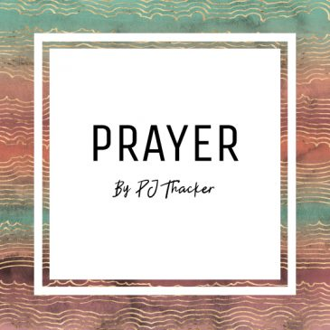 Prayer by PJ Thacker