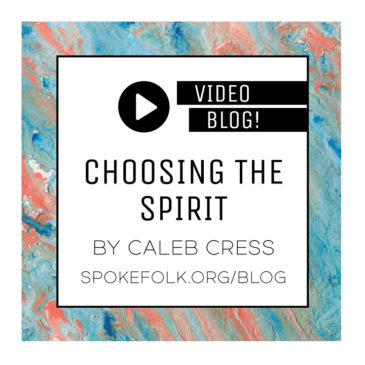 Choosing the Spirit by Caleb Cress